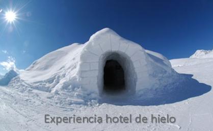 Experiencia hotel de hielo